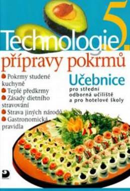 Technologie přípravy pokrmů 5 - 2. vydání
