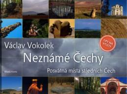 Neznámé Čechy - Posvátná místa středních Čech - I. díl