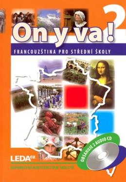 ON Y VA! 2 - Francouzština pro střední školy - učebnice + 2CD