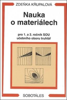 Nauka o materiálech pro 1. a 2. ročník SOU - učební obor truhlář