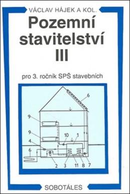 Pozemní stavitelství III pro 3.r. SPŠ stavební
