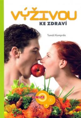 Výživou ke zdraví