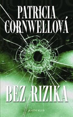 Bez rizika - Cornwellová Patricia