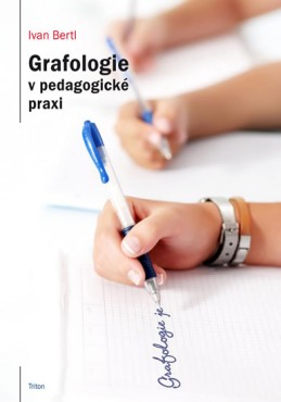 Grafologie v pedagogické praxi - Bertl Ivan