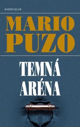 Temná aréna - Puzo Mario
