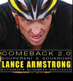 Lance Armstrong - Comeback 2.0 - Soupeření a soukromí - neuveden