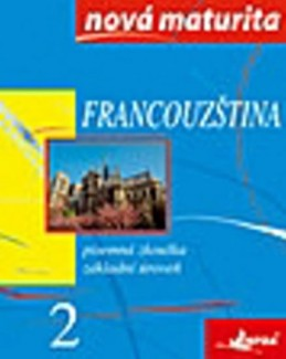 Francouzština - nová maturita 2 - písemná zkouška - Wieczorek-Szymanska Jolanta