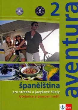 Aventura 2 - Španělština pro SŠ a JŠ- učebnice + PS + 2CD - Brožová Kateřina, Peňaranda C. Ferrer