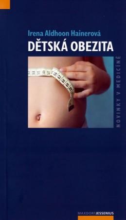 Dětská obezita - Hainerová Irena Aldhoon