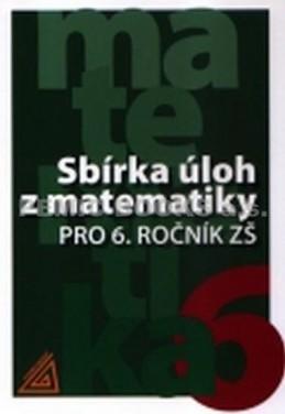 Sbírka úloh z matematiky pro 6. ročník ZŠ - Bušek Ivan