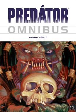 Predátor - Omnibus - Kniha třetí - Seagle Steve