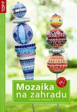 Mozaika na zahradu - Venkovní dekorace - TOPP - neuveden