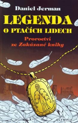 Legenda o ptačích lidech - Proroctví ze Zakázané knihy - Jerman Daniel