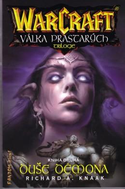 WarCraft - Válka Prastarých 2 - Duše démona - Knaak Richard A.