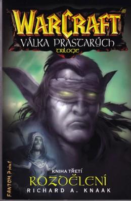 WarCraft - Válka Prastarých 3 - Rozdělení - Knaak Richard A.