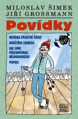 Povídky Šimek - Grossmann - Šimek Miloslav, Grossmann Jiří