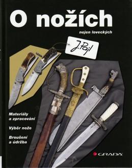 O nožích nejen loveckých - Pajl Josef