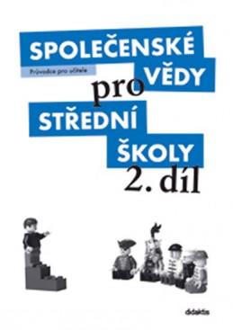 Společenské vědy pro SŠ - 2 (průvodce pro učitele) - Drnek M. a kolektiv