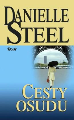 Cesty osudu - Steel Danielle