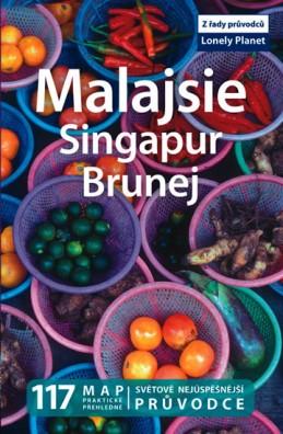 Malajsie, Singapur, Brunej - Lonely Planet - neuveden