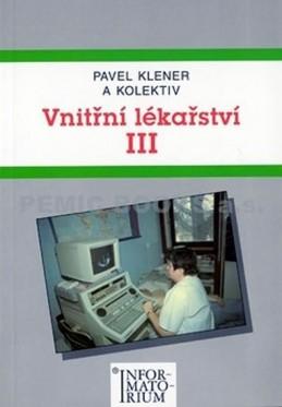 Vnitřní lékařství III - Klener Pavel