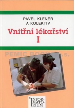 Vnitřní lékařství I - Klener Pavel