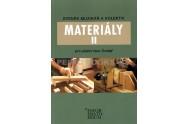 Materiály II - Pro učební obor Truhlář