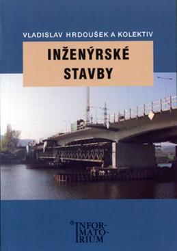 Inženýrské stavby - Hrdoušek a kolektiv Vladislav
