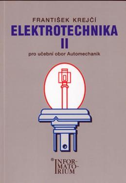 Elektrotechnika II pro 3. ročník UO Automechanik - Krejčí F.
