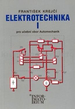 Elektrotechnika I pro 2. ročník UO Automechanik - Krejčí F.