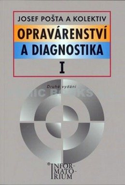 Opravárenství a diagnostika I - Pošta a kolektiv Josef