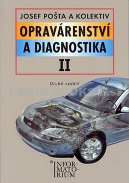 Opravárenství a diagnostika II - Pošta a kolektiv Josef
