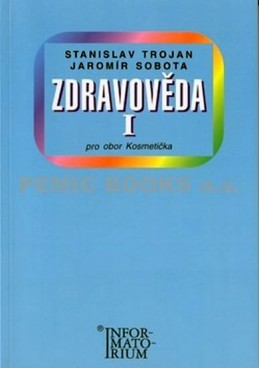 Zdravověda I - Pro 1 ročník UO Kosmetička - Trojan Stanislav