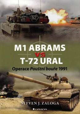 M1 Abrams vs T-72 Ural - Operace Pouštní bouře 1991 - Zaloga Steven J.