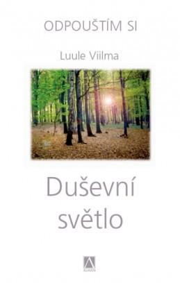Duševní světlo - Odpouštím si - Viilma Luule
