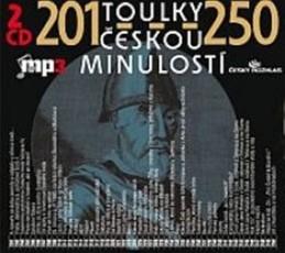 Toulky českou minulostí 201-250 - 2CD/mp3 - kolektiv autorů