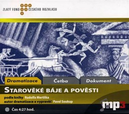Starověké báje a pověsti - CD - Mertlík Rudolf