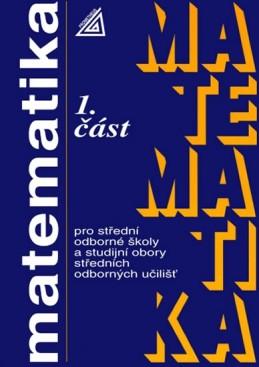 Matematika pro SOŠ a studijní obory SOU - 1.část - Calda Emil