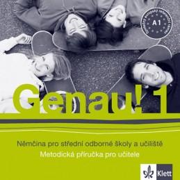Genau! 1 - Němčina pro SOŠ a učiliště - Metodická příručka - CD - Tkadlečková C., Tlustý P.