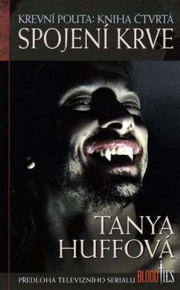 Krevní pouta 4 - Spojení krve - Huffová Tanya