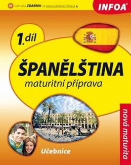 Španělština 1 maturitní příprava - učebnice - de Sueda Isabel Alonso a kolektiv