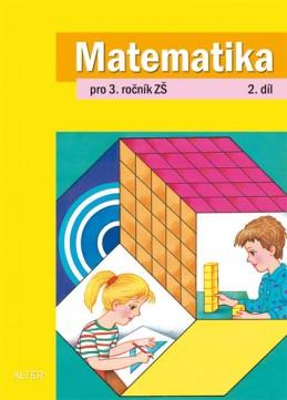 Matematika pro 3. ročník ZŠ 2. díl - Blažková Růžena, Matoušková Květoslava,
