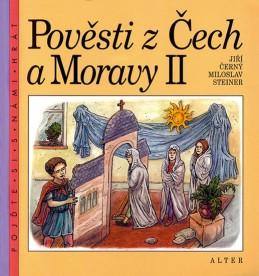 Pověsti z Čech a Moravy II. - Černý Jiří, Steiner Miloslav,