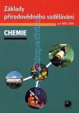 Základy přírodovědného vzdělávání – Chemie pro SOŠ a SOU + CD - Pumpr Václav