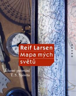 Mapa mých světů - Úžasné putování T. S. Spiveta - Larsen Reif