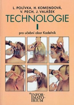 Technologie I - Pro UO Kadeřník - 5. vydání - Polívka L.
