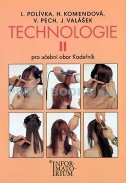 Technologie II - Pro UO Kadeřník - 5. vydání - Polívka L.
