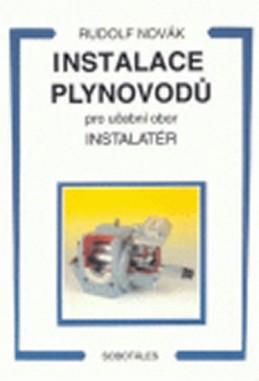 Instalace plynovodů - pro učební obor Instalatér - Novák Rudolf