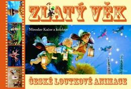Zlatý věk české loutkové animace - Kačor Miroslav