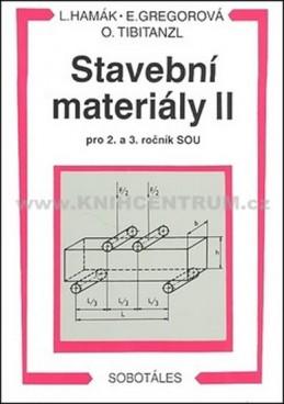 Stavební materiály II pro 2. a 3. ročník SOU - Hamák Luboš